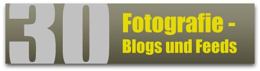 30 Fotografie - Blogs und Feeds (deutschsprachig)