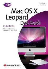 Kelby : Mac OS X Leopard - Das Buch
