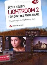 Das Buch zu Lightroom 2 von Scott Kelby