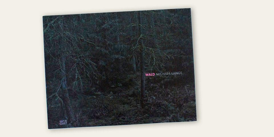 Wald | © Michael Lange