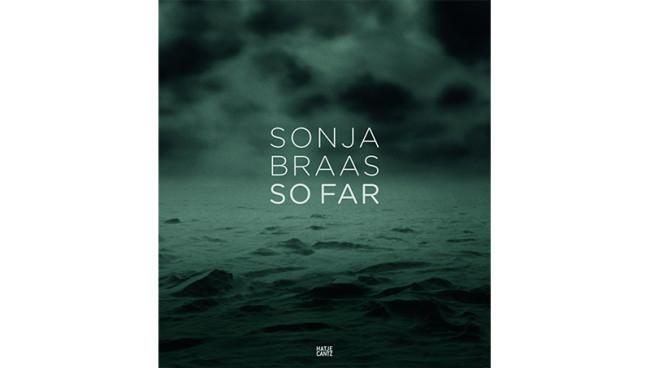 Sonja Braas - So Far