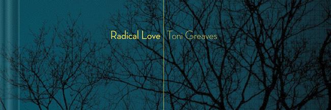 """Ausschnitt des Covers vom Buch """"Radical Love"""" von Toni Greaves"""