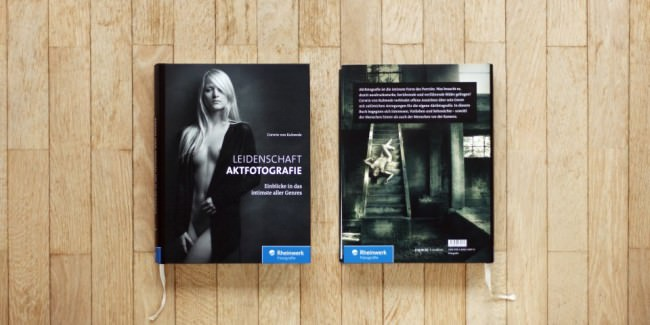 Cover und Umschlag des Buches Leidenschaft Aktfotografie von Corwin von Kuhwede, Verlag Rheinwerk