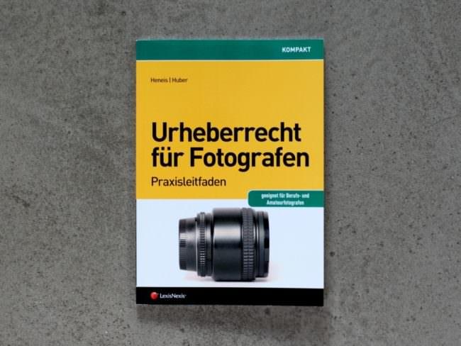 Heneis / Huber: Urheberrecht für Fotografen