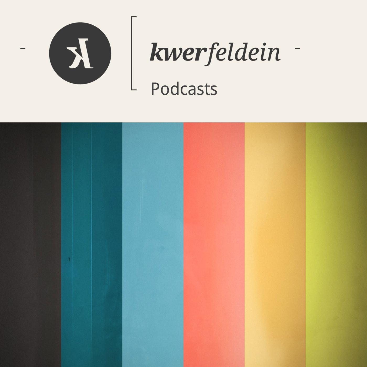 kwerfeldein – Podcasts